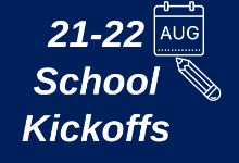 21-22 Kickoffs & Open House Dates